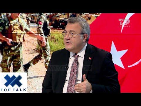 Shokon Ambasadori i Turqisë në Top Talk: disa aleatë furnizojnë terroristët me armë