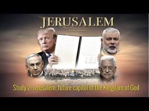 LIVE EVENT Jerusalem in Bible Prophecy Part 2 Jerusalem, future capitol of the Kingdom of God