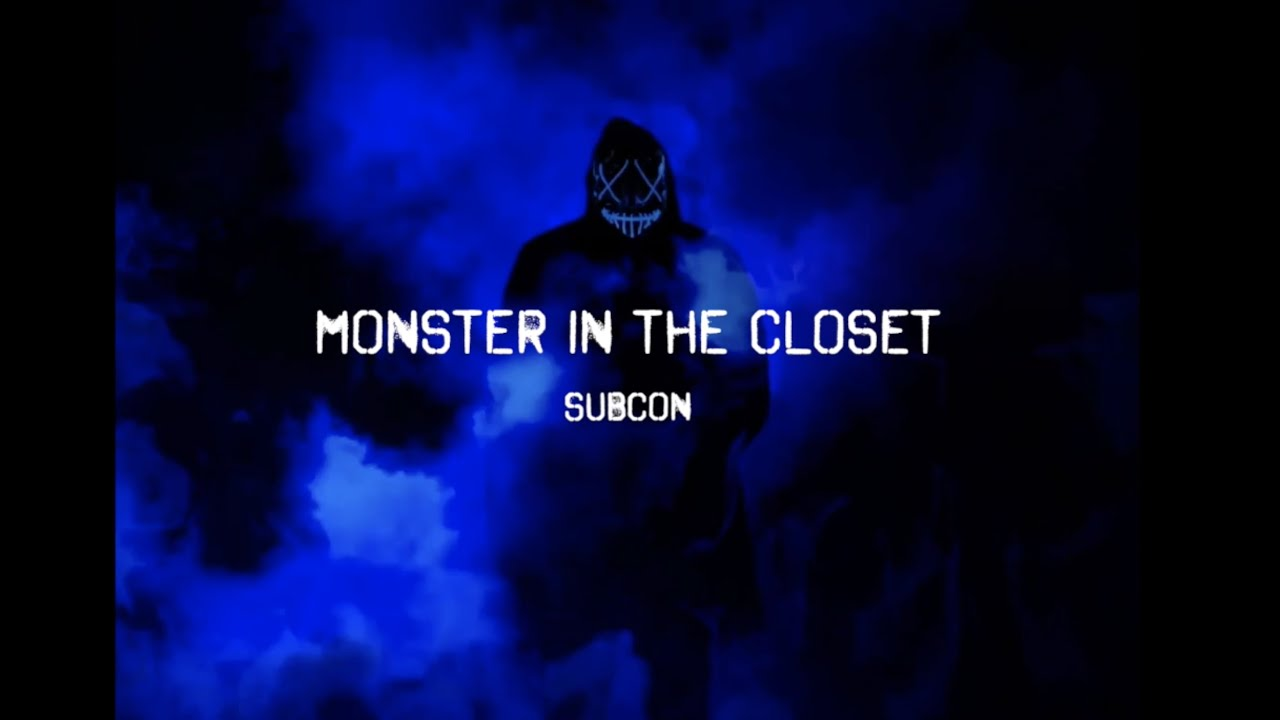 Download Subcon - Monster in the Closet [Official Lyric Video]