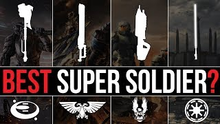 Which Sci-Fi Faction has the BEST SUPER SOLDIER? | Warhammer 40k, Halo & Star Wars Lore