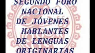 Segundo foro nacional de jóvenes hablantes de lenguas originarias