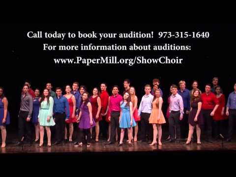 OPEN AUDITIONS, Paper Mill Playhouse Show Choir