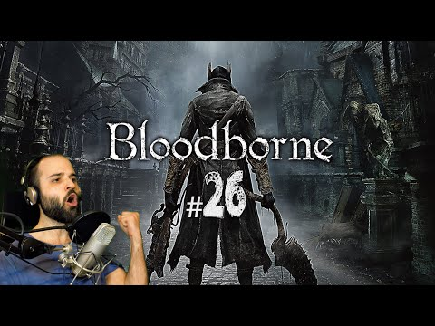 Bloodborne #26 | MICOLASH + NODRIZA DE MERGO | Gameplay Español