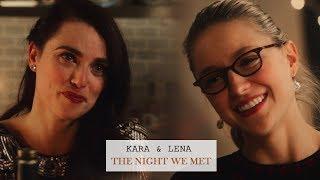 Kara & Lena | The Night We Met | Supercorp | HD | Song: https://www...