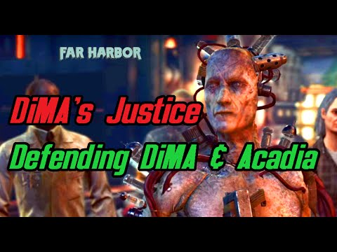 Fallout 4 -  DiMA's Justice - Defending DiMA and Acadia at Far Harbor