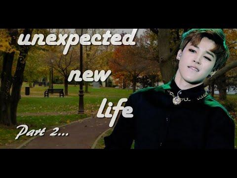 [FF Video] Unexpected New Life ( Park Jimin ) Part 2~