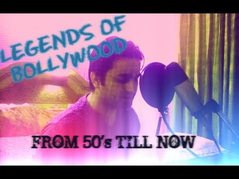 LEGENDS OF BOLLYWOOD FROM 50'S TO 2K17