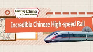The incredible Chinese high-speed rail