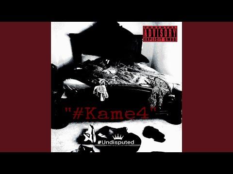#Kame4 (feat. #Kbundisputed & #1stlunatick)