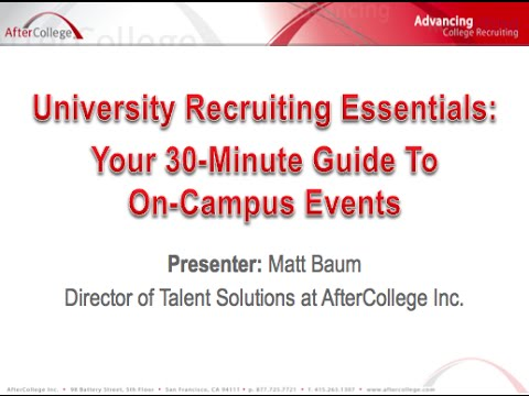 University Recruiting Essentials: 30-Minute Guide to On Campus Events