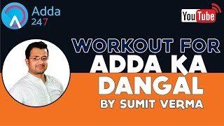 WORKOUT FOR #ADDAKADANGAL BY SUMIT SIR