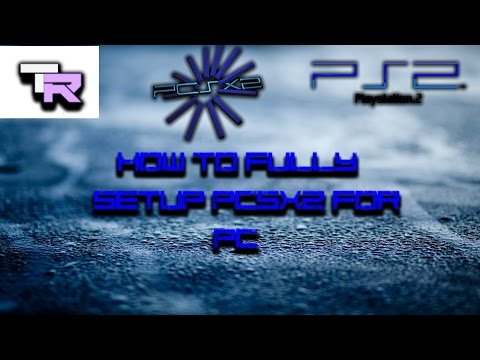 How To Fully Setup PCSX2 On PC | How To Play PS2 Games On PCSX2