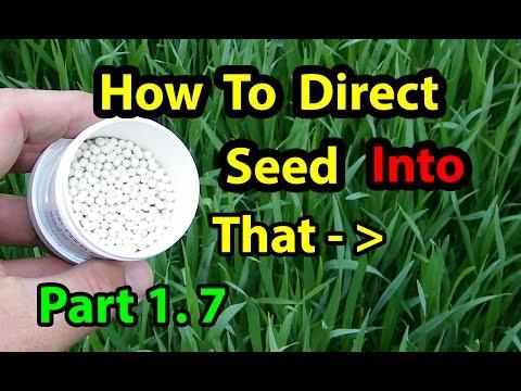 NO Till Gardening Direct Seeding Building Soil for Organic Vegetables for beginners 101. Part 1.7