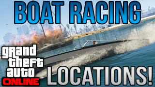 'Best Boat Racing Locations!' - GTA V: Best Locations! - Episode 9! (HD)
