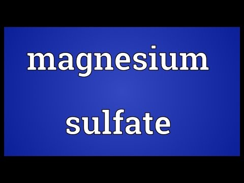 Magnesium Sulfate Meaning