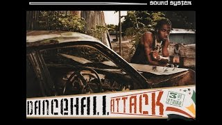 DANCE SOLDIAH - Dancehall Attack Vol3 (2007) - Full Mix