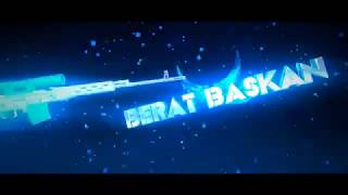 BERAT BASKAN İNTRO 2 :)