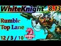 WhiteKnight as Rumble Top Lane - S8 Patch 8.13 - EUW Challenger - Full Gameplay