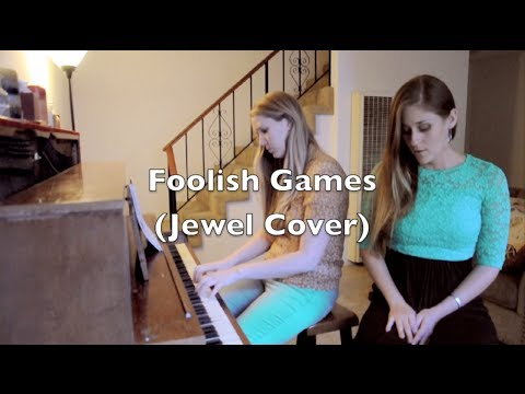 Foolish Games - Jewel (Moana A & Mandi Kitchen cover)