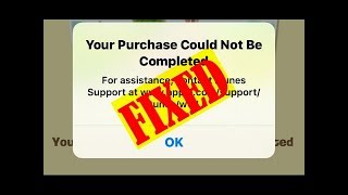 Gambar cover [Easy Ways] iTunes Your Purchase Could Not Be Completed In App Purchase App Store Issue