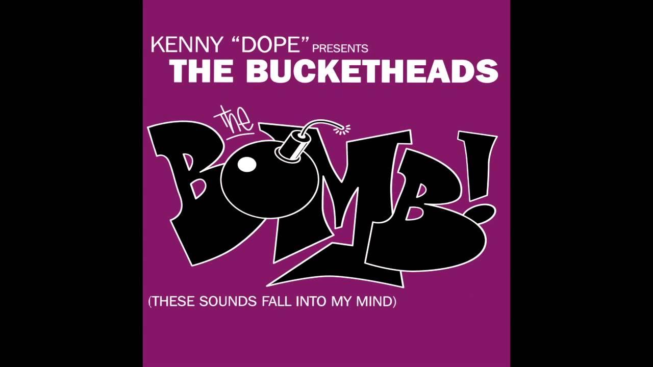 the bucketheads the bomb sample