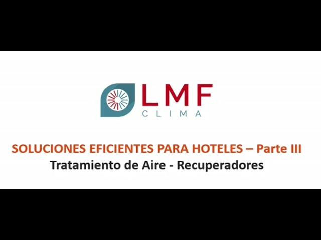Soluciones eficientes para Hoteles - Parte III