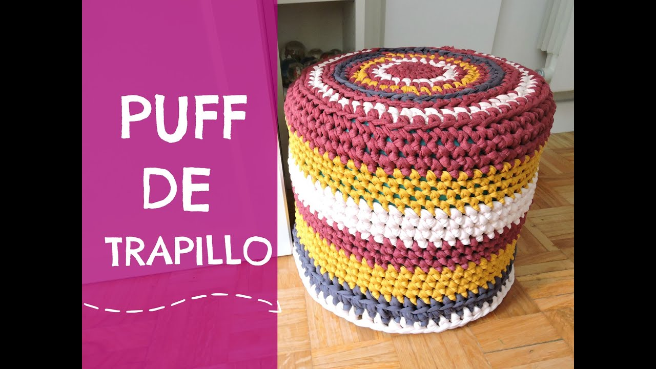 Puff de trapillo tutorial paso a paso youtube - Puff de ganchillo ...