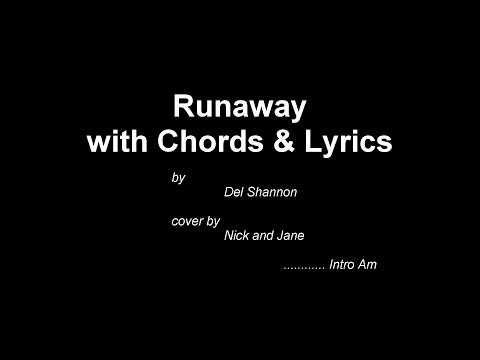 Runaway Chords and Lyrics - Del Shannon Cover