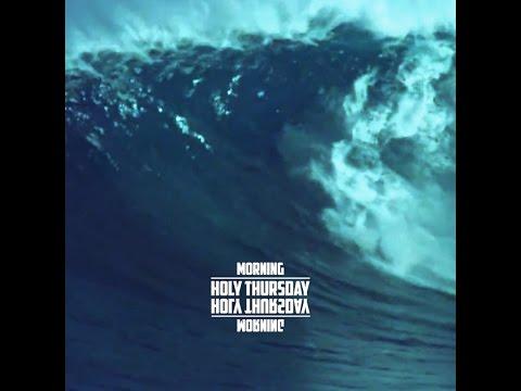 Holy Thursday - Morning