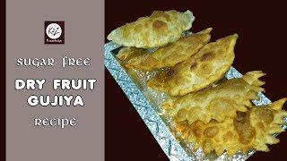Gujiya Recipe || Dry Fruit Gujiya || Sugar Free Gujiya || How to make Gujiya || Sooji Gujiya ||