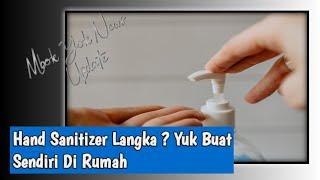 Cara membuat hand sanitizer sendiri ...