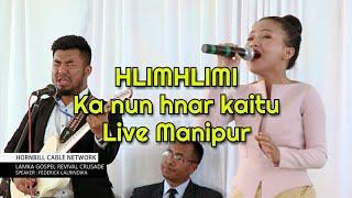Hlimhlimi Ka nun hnar kaitu Live in Manipur Hornbill Cable Network.mp3