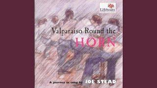 Valparaiso 'Round the Horn / Rio Grande / Shenandoah