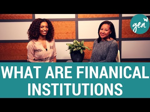What are financial institutions?