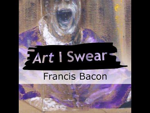 Francis Bacon - Bacon Bacon Bacon - Art History Podcast