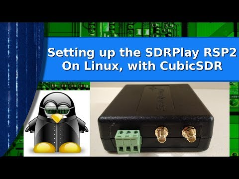 Ham Radio - How to set up the SDRPlay RSP2 under Linux
