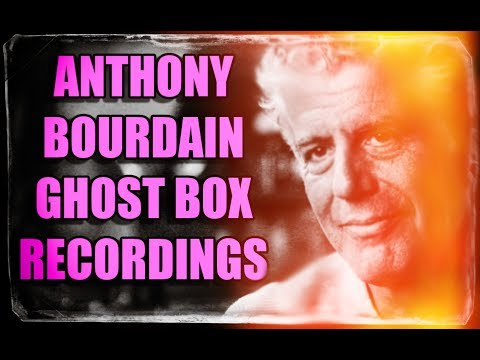 Anthony Bourdain Ghost Box Sessions. HE SPEAKS through the SoulSpeaker. Hear it.