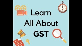 Learn All about GST Registration