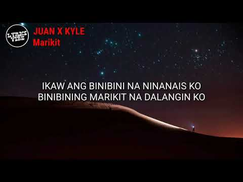 Marikit - Juan x Kyle ( lyrics )