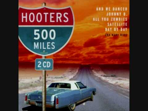 The Hooters - 500 Miles.