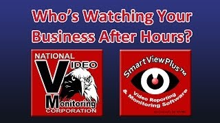Video Monitoring - Remote Video Monitoring Services