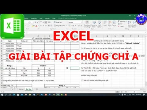 Excel: Giải đề thi chứng chỉ A tin học, đề thi hết môn tin học văn phòng