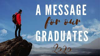 A Message for Graduates - May 31
