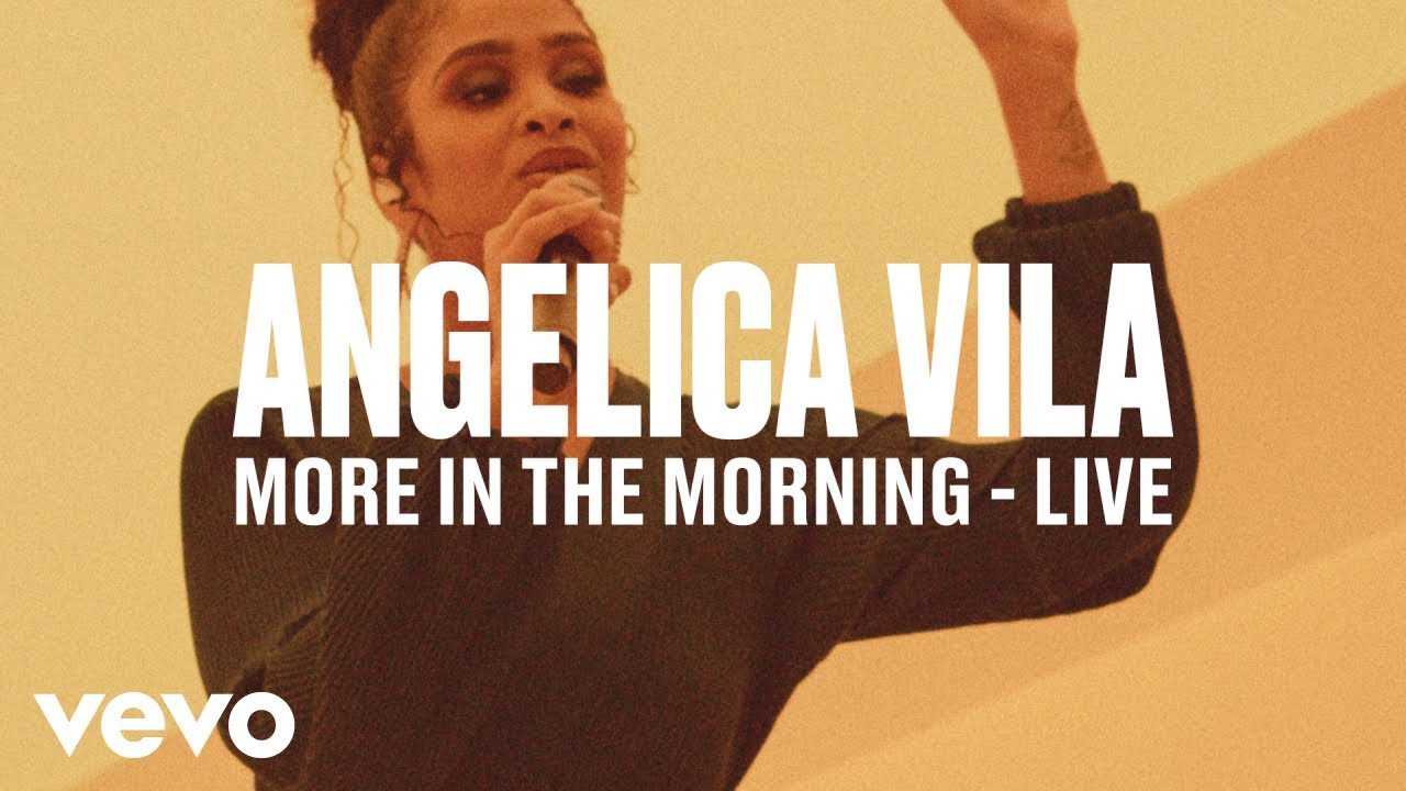 Angelica Vila — «More In The Morning» (Live) | Vevo DSCVR