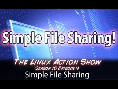 Simple File Sharing | LAS | s18e09