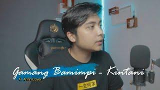 Al Arifin    Gamang Bamimpi - Kintani    Cover