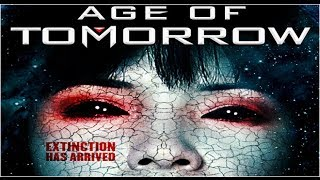 Age of Tomorrow (The Asylum) - Original Trailer