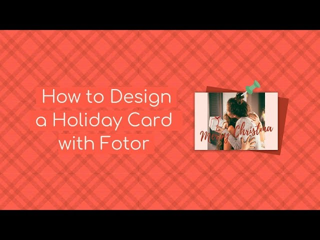 Holiday Card Tutorials | How to Design a Christmas Card with Fotor