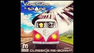Vibe Tribe & Spade - Melodrama (Remix)