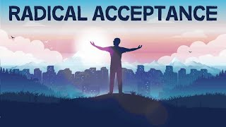 The Power of Radical Acceptance YouTube Videos